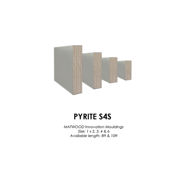 MATWOOD Moulding S4S Pyrite