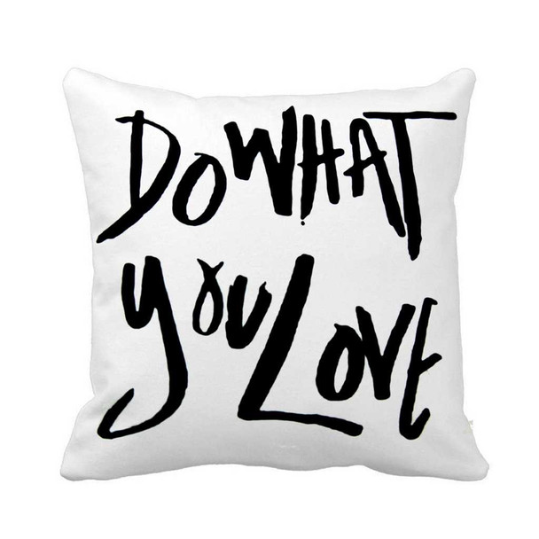 "18""x18"" Do What You Love Canvass Throw Pillow Case"