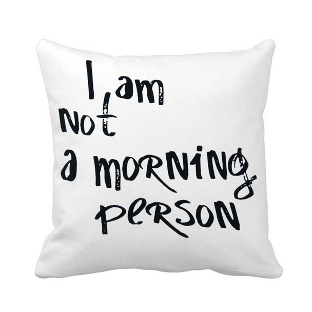 """18""""x18"""" I am not a Morning Person Canvass Throw Pillow Case"""