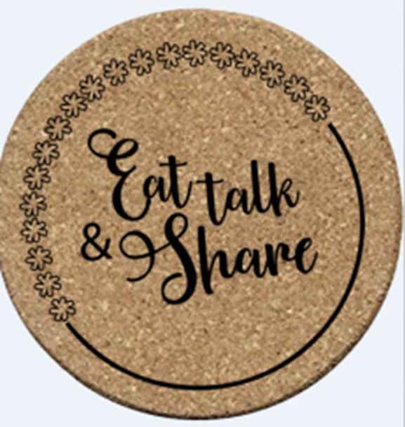 """COR001-19 2PC CORK HOT PLATE COASTER """"EAT, TALK & SHARE"""""""