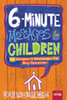6 Min Messages for Children