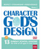 Character by God's Design Volume 3
