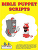 Bible Puppet Scripts