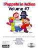 Puppets in Action Vol. 7