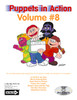 Puppets in Action Vol. 8
