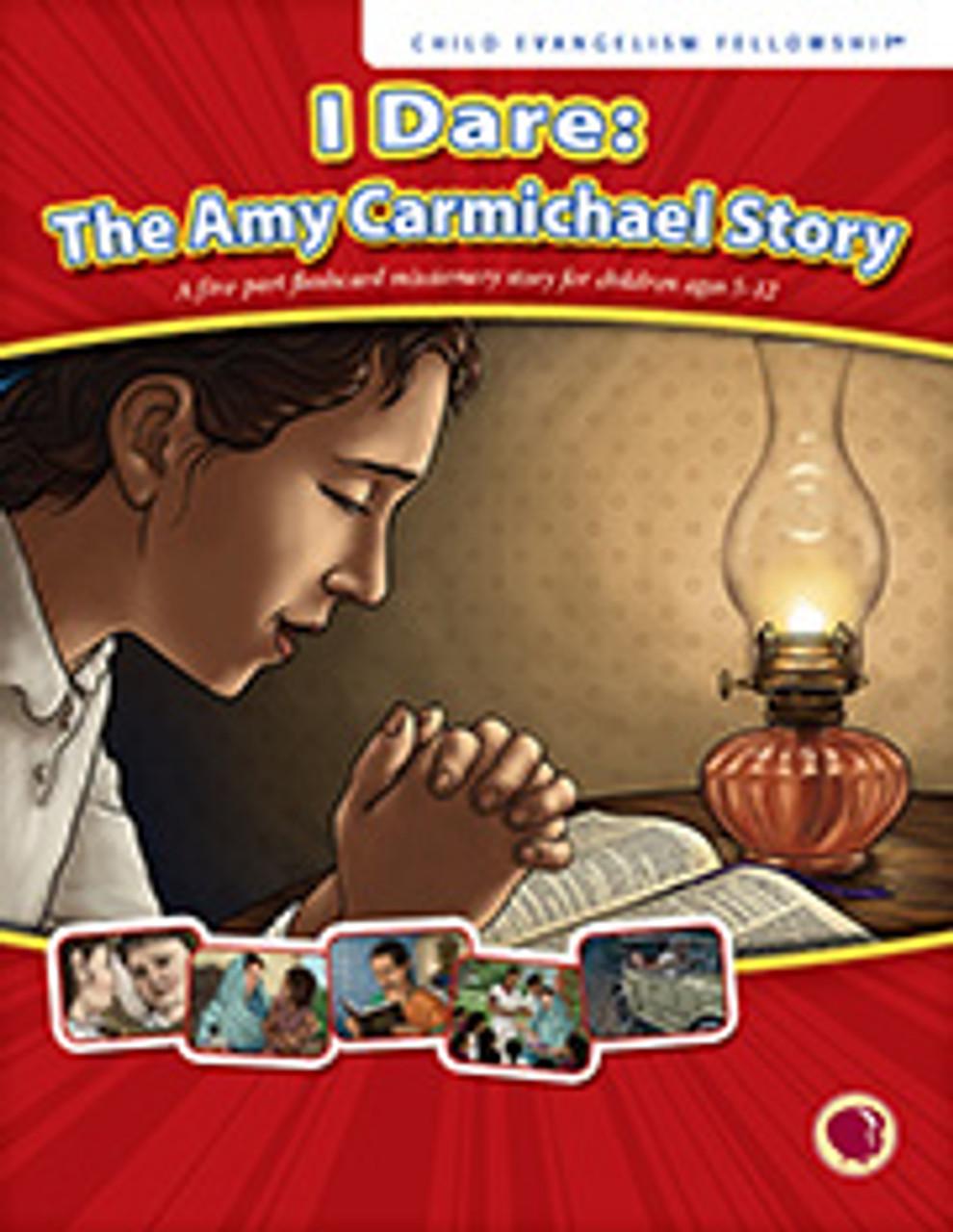 I Dare: The Amy Carmichael Story 2016 (teachers manual)