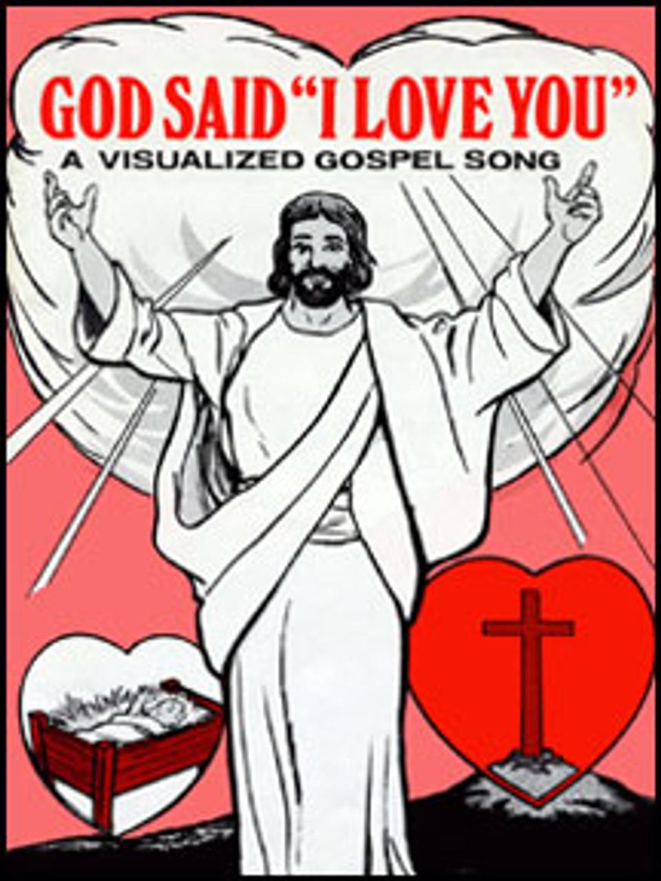 """God Said """"I Love You"""""""