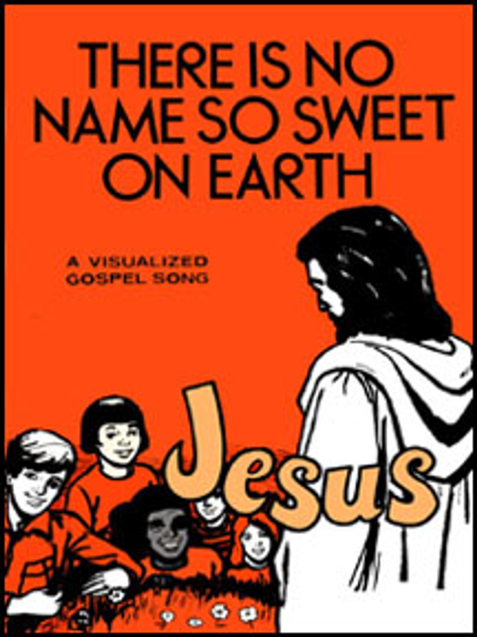 There Is No Name So Sweet On Earth