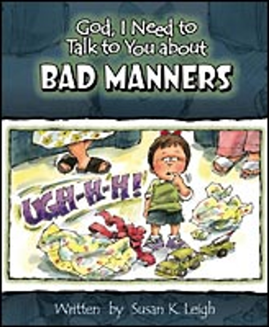 God I need to talk to you about bad manners