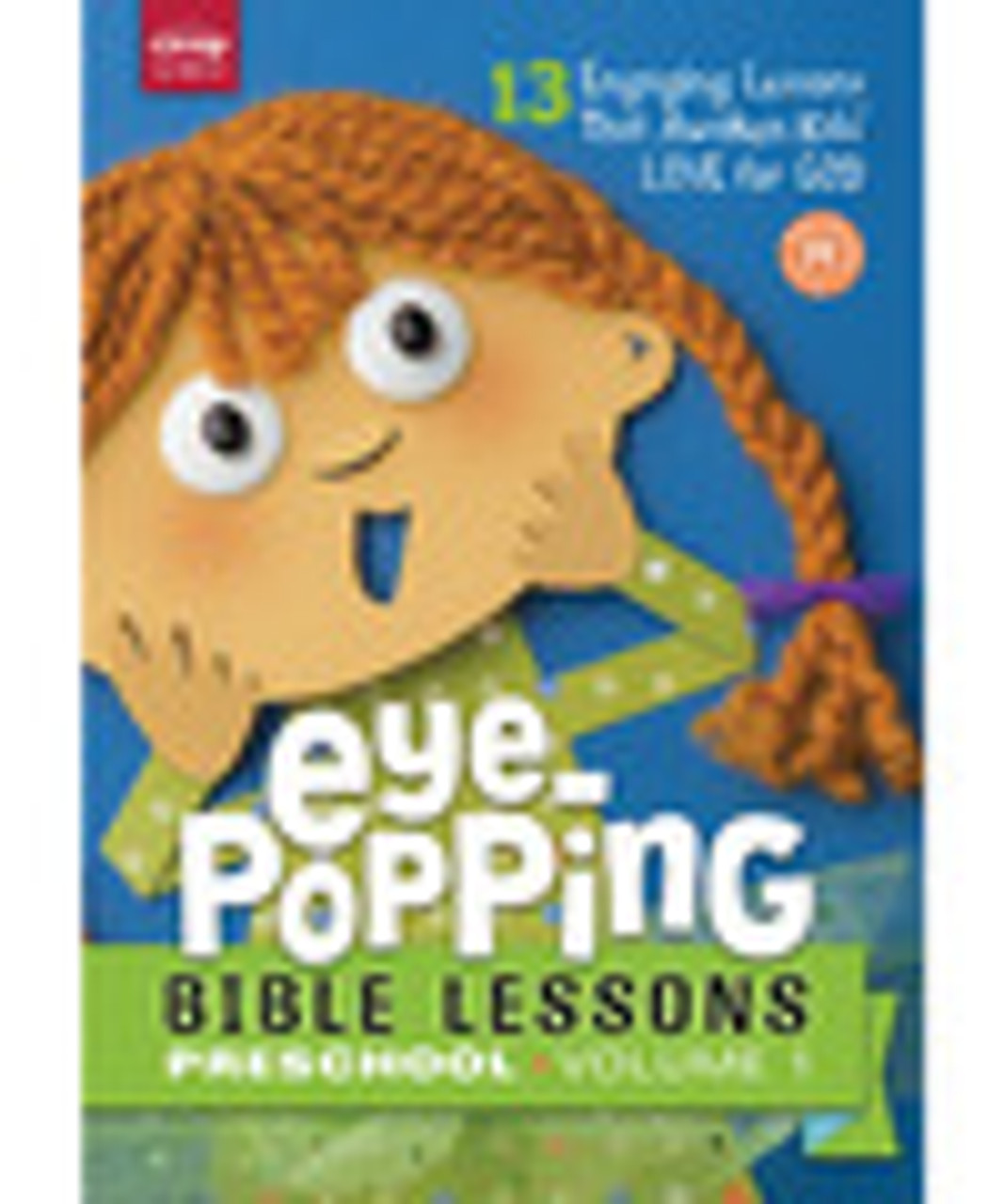 Eye Popping Bible Lessons Preschool Vol 1