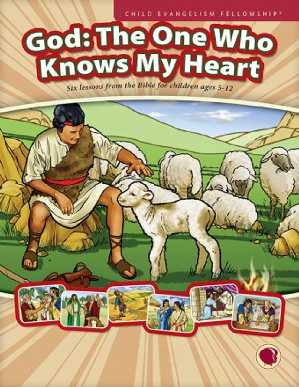God: The One Who Knows My Heart 2018 (teachers manual)