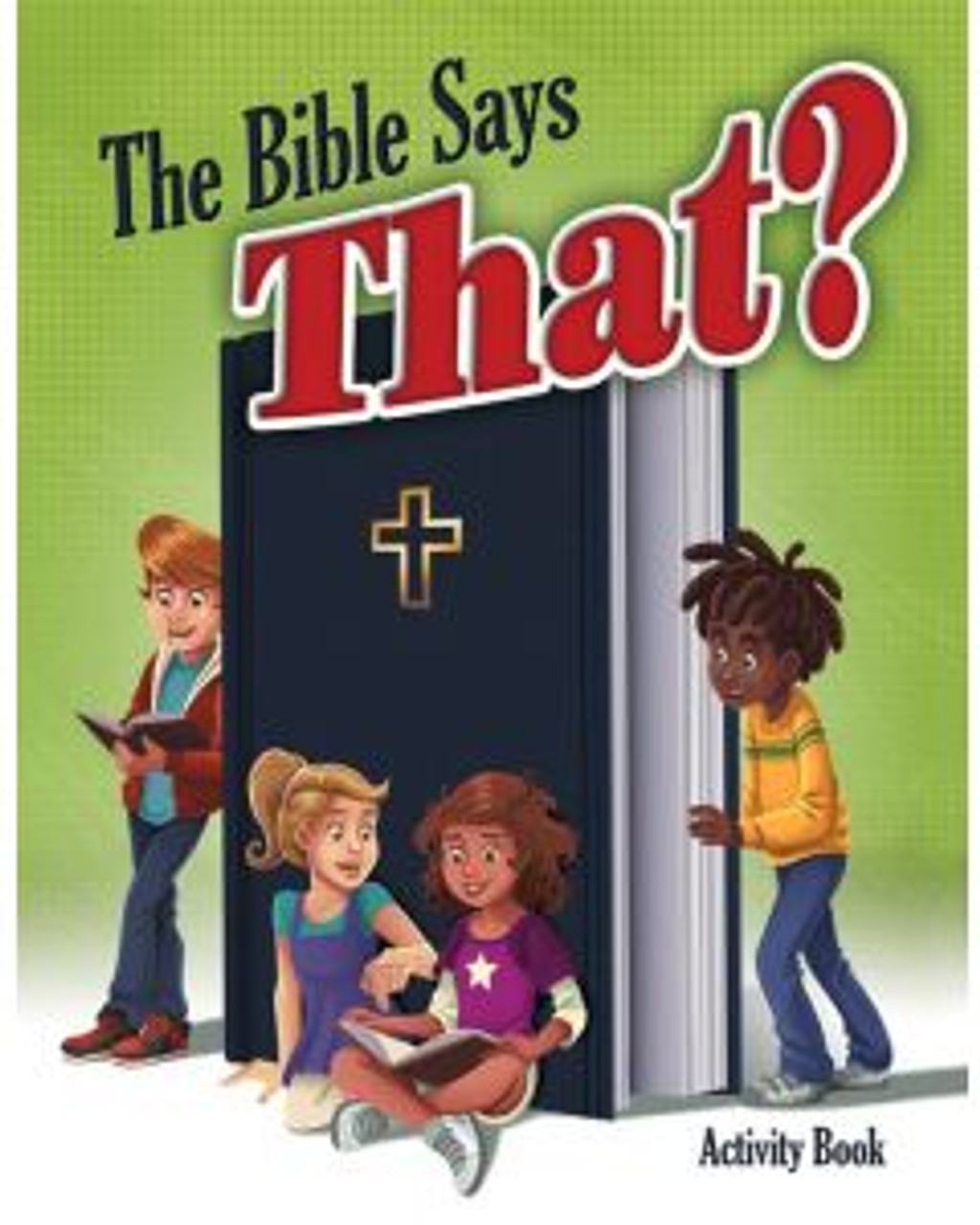 The Bible Says That? (activity book)