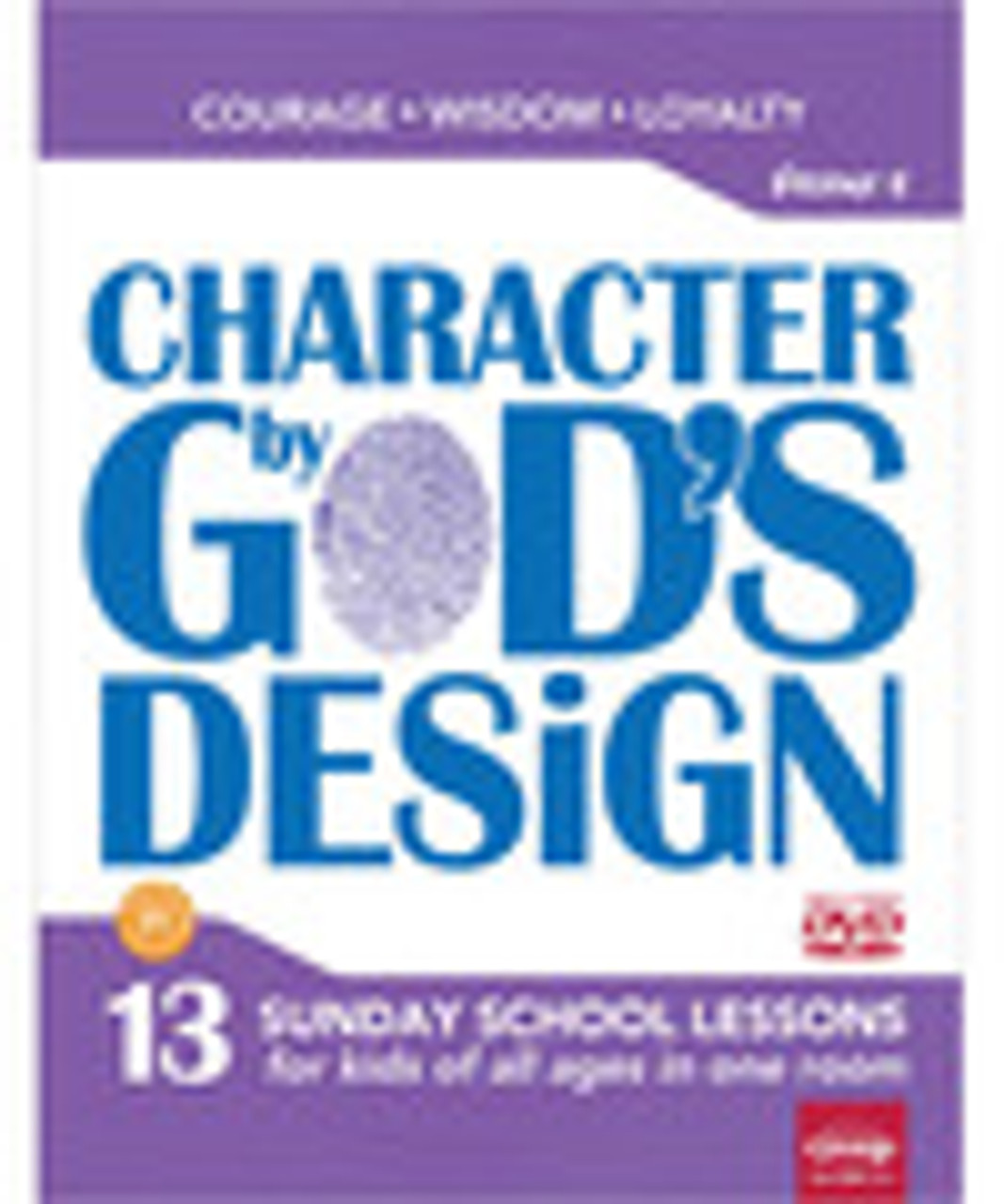 Character by God's Design Volume 4