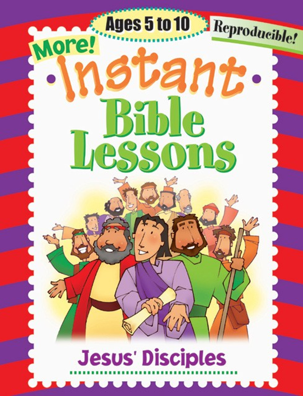 More! Instant Bible Lessons - Jesus' Disciples