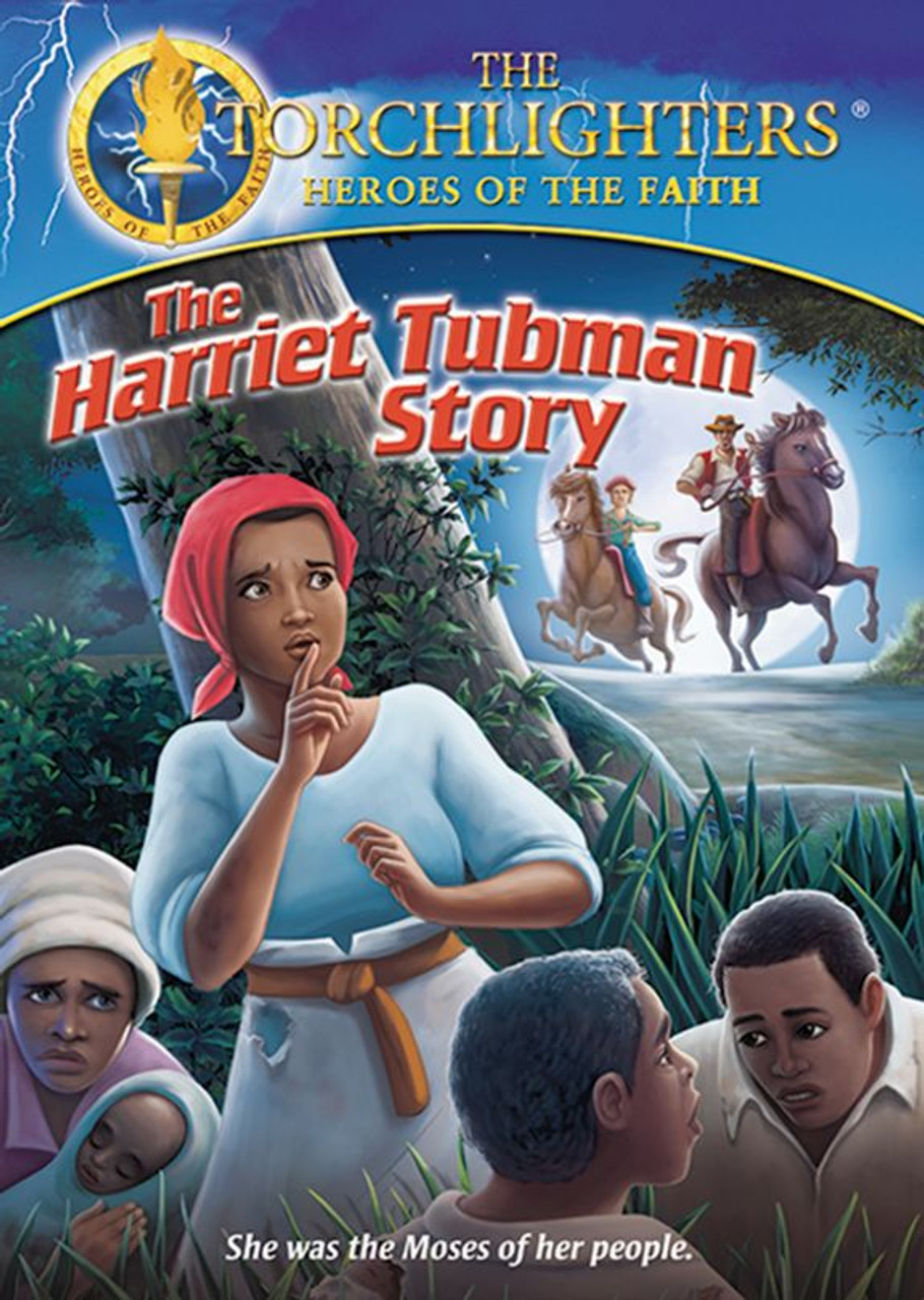 The Harriet Tubman Story