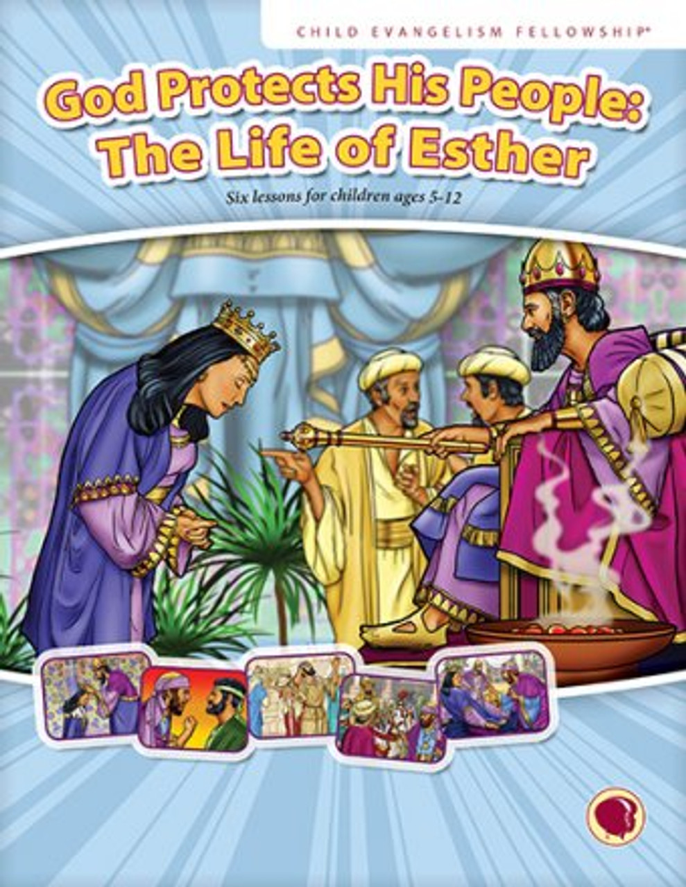 God Protects His People: The Life of Esther 2019 (teachers manual)