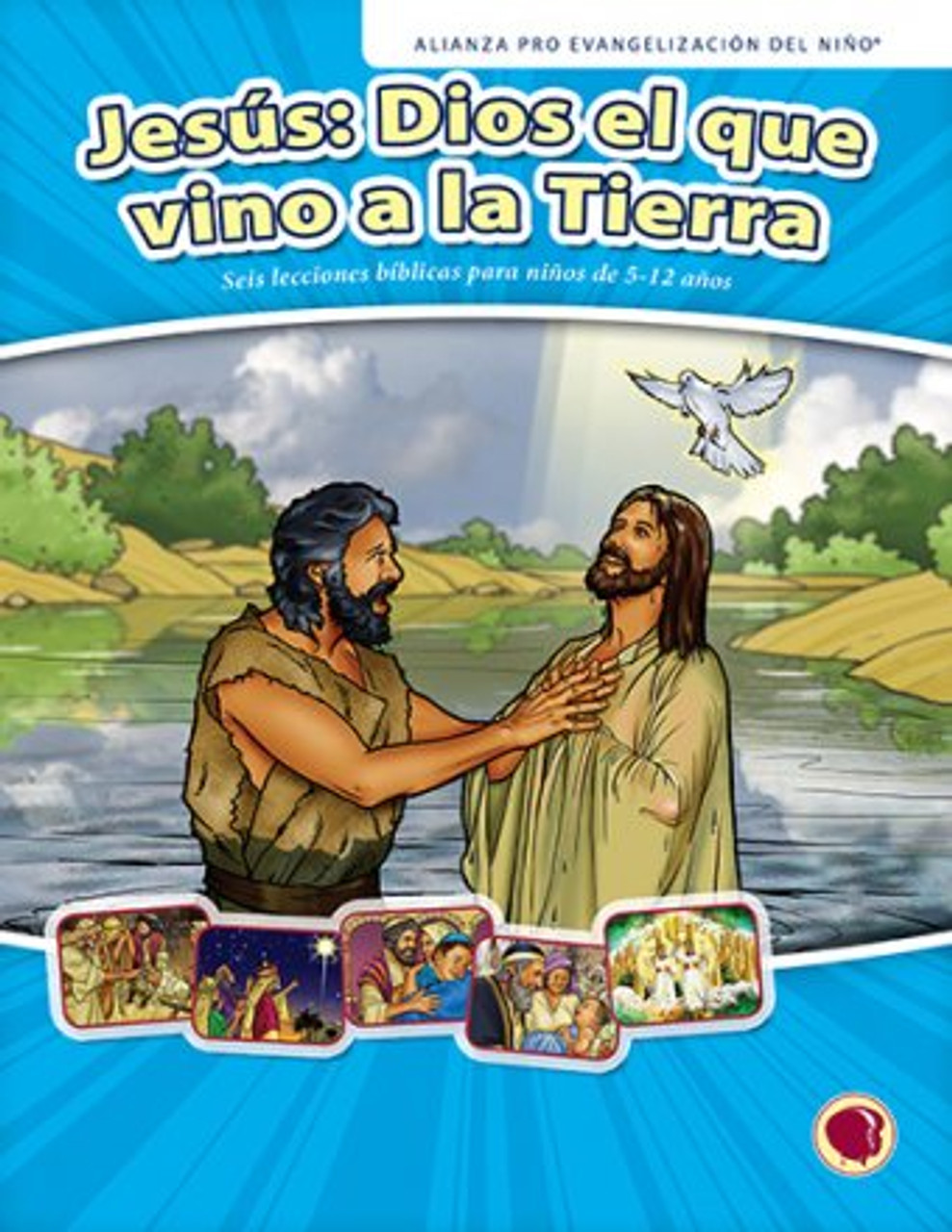 Jesús: Dios el que vino a la Tierra 2018 (manual del maestro)