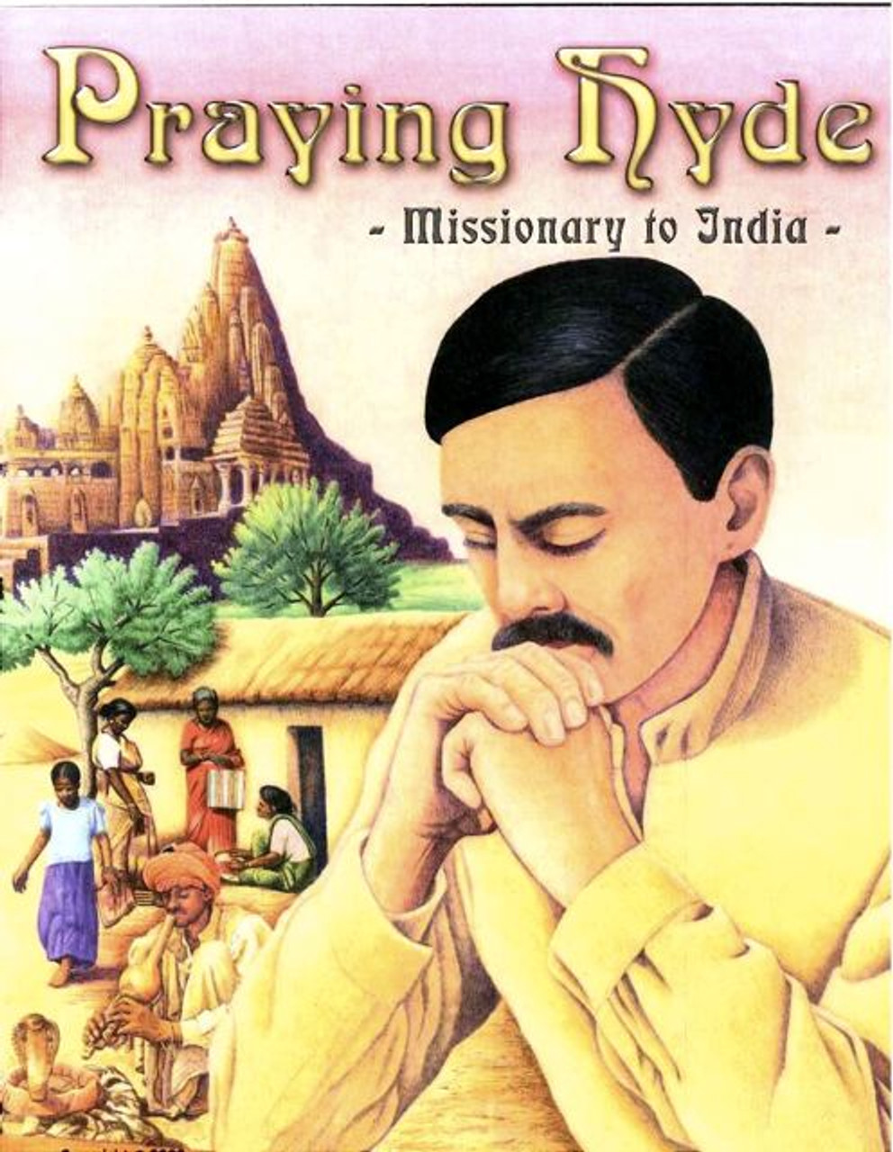 Praying Hyde Missionary to India (visuals only)