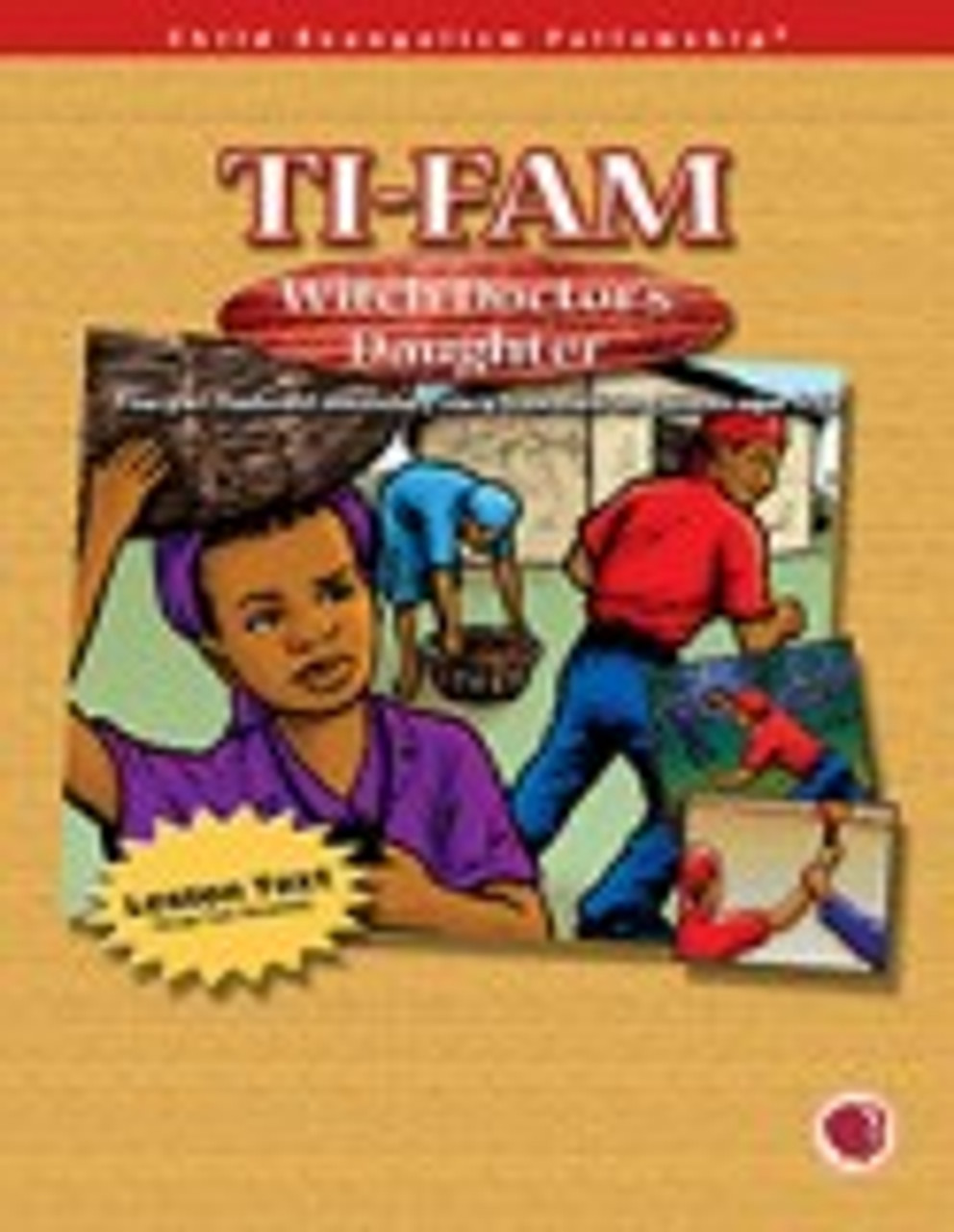 Ti-Fam: Witch Doctor's Daughter (teachers manual)