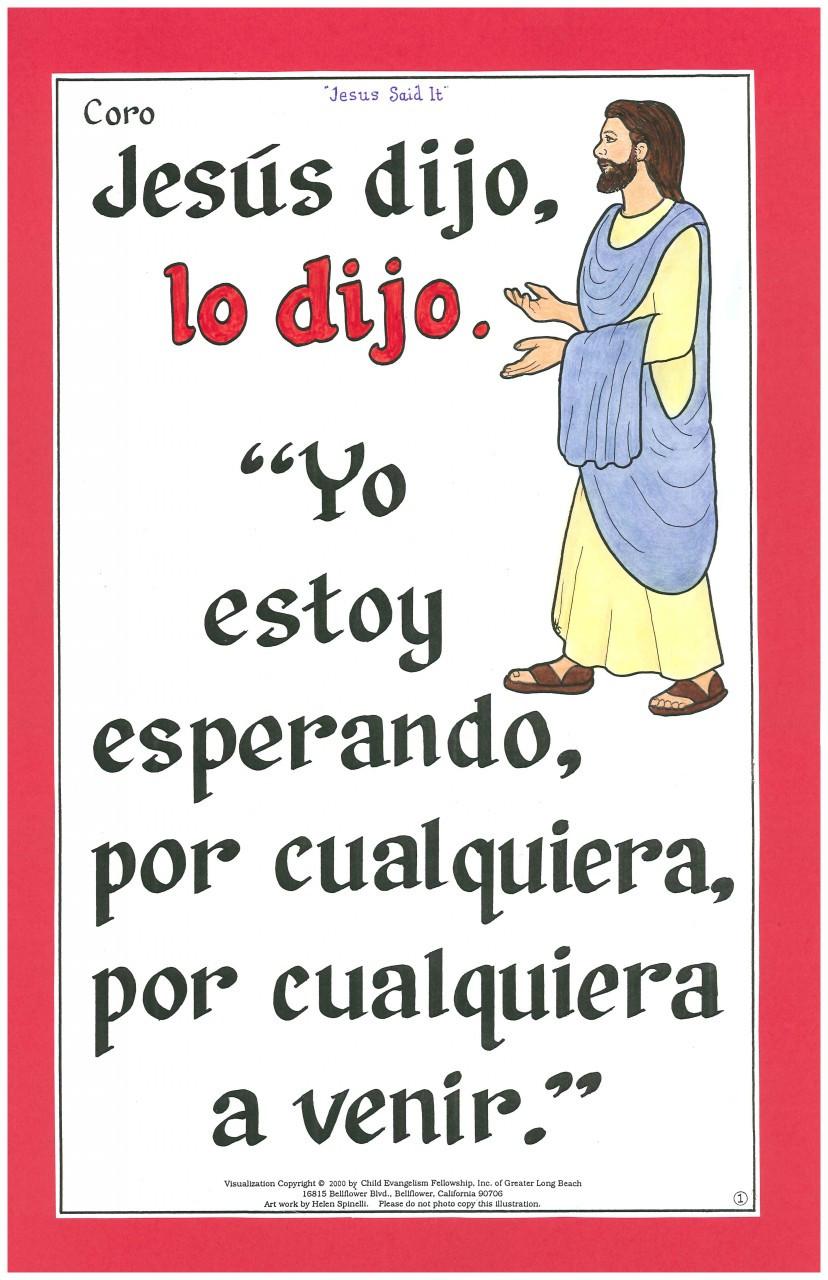 Jesús Dijo (Jesus Said It)