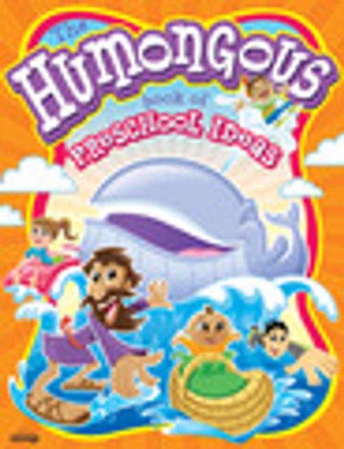 The Humongous Book of Prescchool Ideas