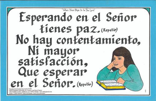 Esperando en el Senor Tienes Paz (When Your Hope is in the Lord)