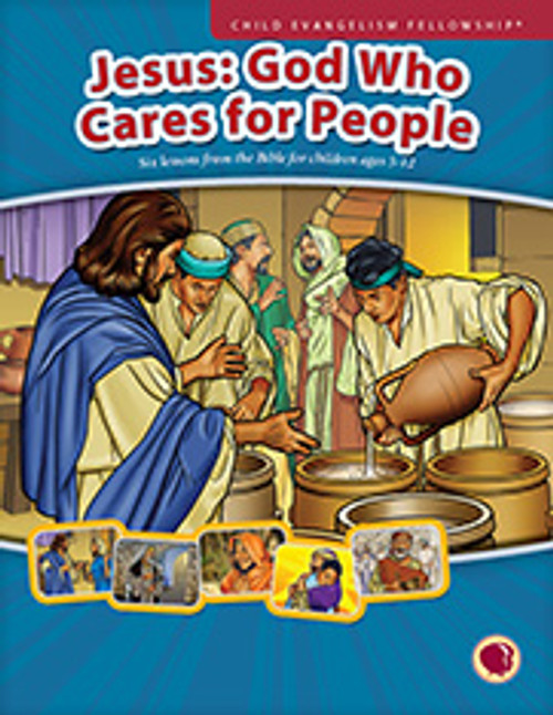 Jesus: God who cares for people 2017 (teachers manual)
