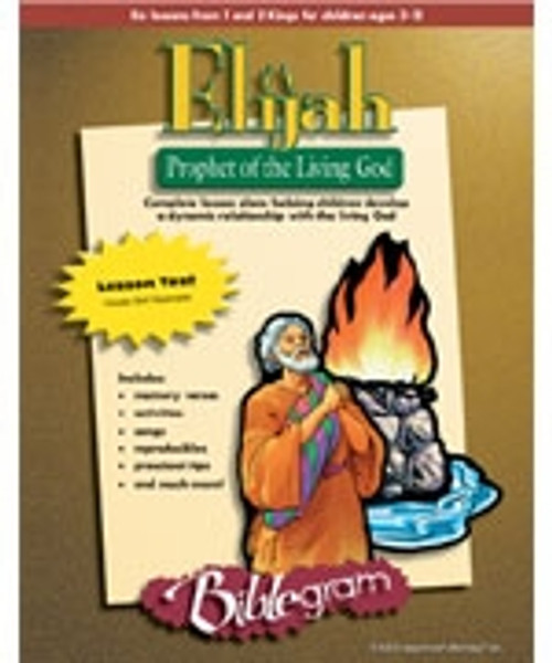 Elijah: Prophet of The Living God (teachers manual)