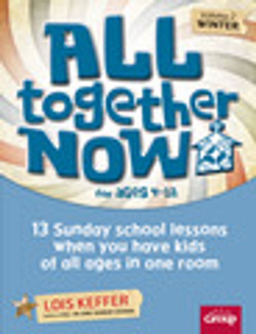 All Together Now for ages 4-12 Volume 2 (winter)