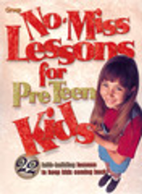 No Miss Lessons for Pre Teen Kids