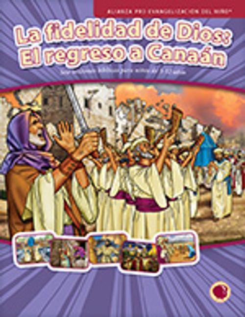 La fidelidad de Dios: El regreso a Canaan 2016 (manual del maestro)
