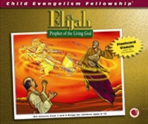 Elijah: Prophet of The Living God (flashcards)