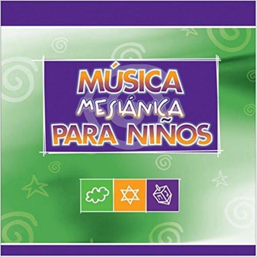 Musica Mesianica Para Ninos