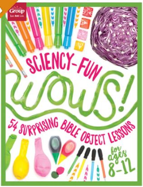 Sciency-Fun Wow! (ages 8-12)