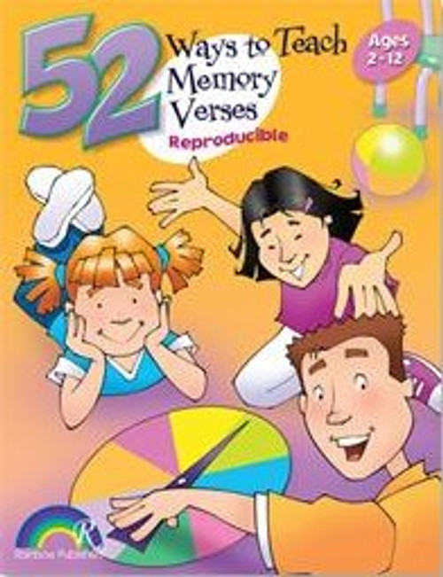 52 Ways to Teach Children Memory Verses - Ages 2-12