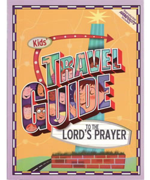 Kids Travel Guide Lord's Prayer