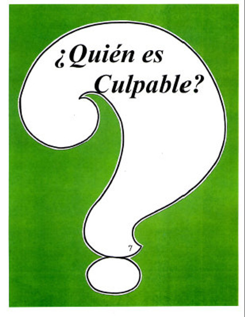 Quien es Culpable? (Who is Guilty?)