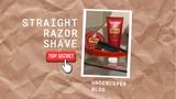 Straight Razor Shave - Undercover Report