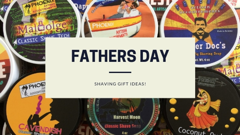 5 Fathers Day Shaving Gift Ideas