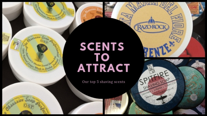5 of the best shaving scents to attract!