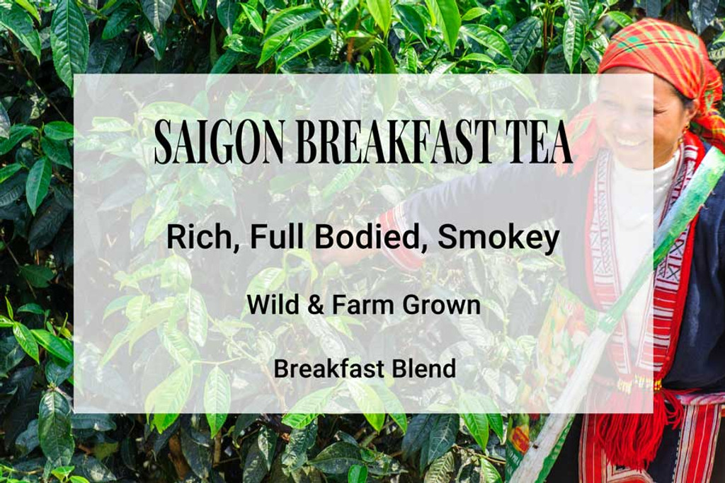 Saigon Breakfast Tea