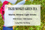 Tiger Monkey Green Tea, Lung Phin, Ha Giang, Vietnam. WIld tea, ancient tea trees, shan tuyet