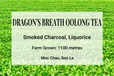 Dragon's Breath Oolong Tea Vietnam
