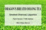 Dragon's Breath Oolong Tea Vietnam