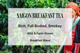 Saigon Breakfast Tea Vietnam