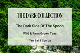The Dark Tea Collection