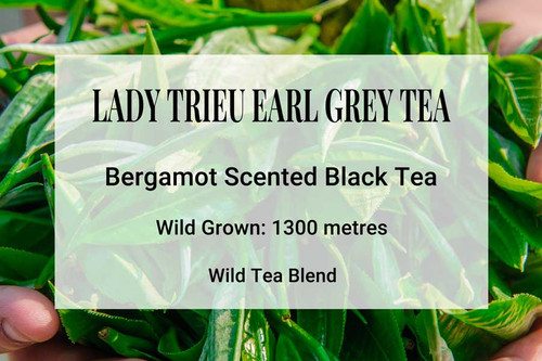 Lady Trieu Earl Grey Tea Vietnam