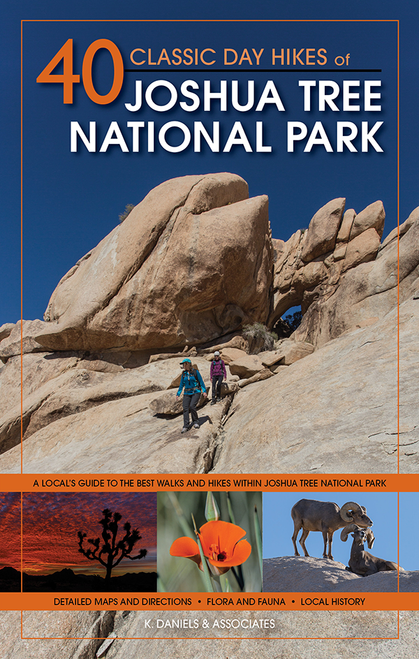 40 Classic Day Hikes Joshua Tree National Park Book