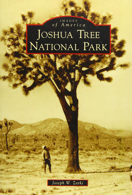 Images of Joshua Tree National Park Book