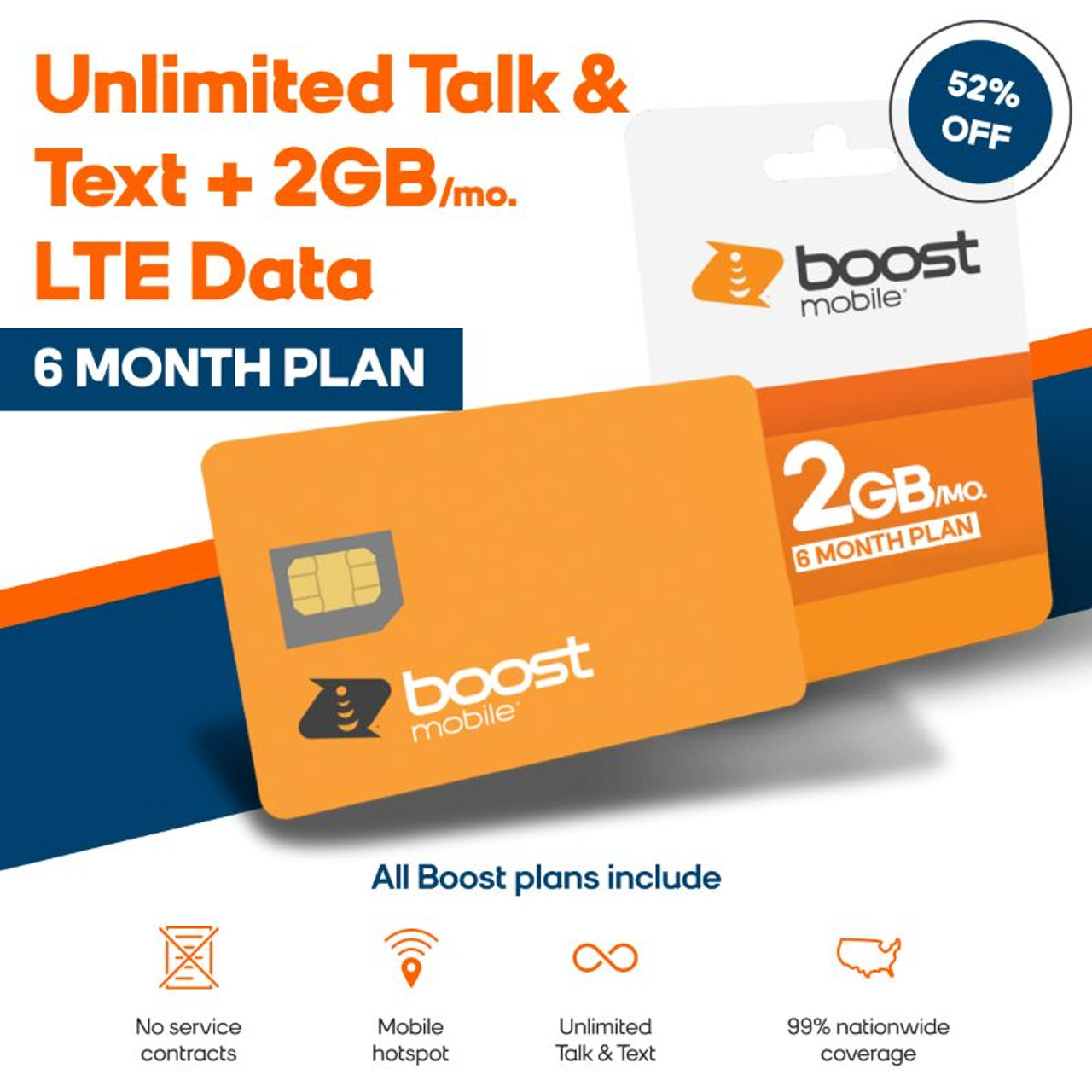 Over 50% Off 6 Months of Unlimited Talk & Text + 2GB LTE Data - Boost Mobile